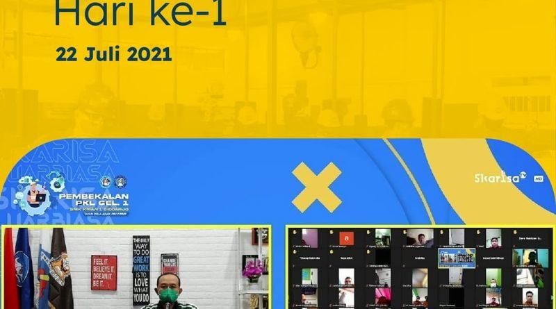 Pembekalan PKL 2021 Gelombang 1